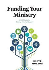 Funding Your Ministry | Scott Morton |