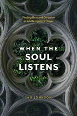 When the Soul Listens | Jan Johnson |