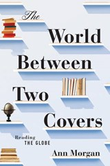 The World Between Two Covers | Ann Morgan |