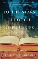 To the Stars Through Difficulties | Romalyn Tilghman |