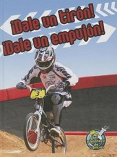 Dale Un Tiron! Dale Un Empujon! (Pull It, Push It!)
