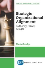 Strategic Organizational Alignment | Chris Crosby |
