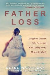 Father Loss | Elyce Wakerman |