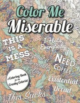 Color Me Miserable | Racehorse Publishing |