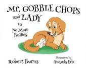 Mr. Gobble Chops and Lady in No More Bullies