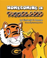 Homecoming in Tigerland | Kimberly Monroe |