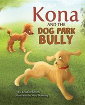 Kona and the Dog Park Bully