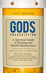 God's Prescription | Peggy Hardiman |