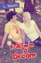Follow'n a Dream
