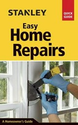 Stanley Easy Home Repairs | David Toht |