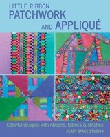 Little Ribbon Patchwork and Applique | Heart Space Studios |