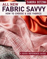 All New Fabric Savvy | Sandra Betzina |