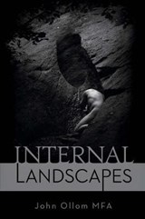 Internal Landscapes | John Ollom |