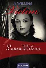 A Willing Victim | Laura Wilson |