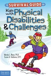 The Survival Guide for Kids With Physical Disabilities & Challenges | Moss, Wendy L. ; Taddonio, Susan A. |