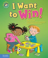 I Want to Win! | Sue Graves |