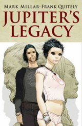 Jupiter's Legacy | Millar, Mark ; Quitely, Frank |