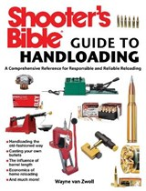 Shooter's Bible Guide to Handloading | Wayne Van Zwoll |