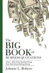 The Big Book of Business Quotations | Johnnie L. Roberts |