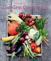 The Vegetable Garden Cookbook