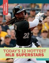 Today's 12 Hottest MLB Superstars | Tom Robinson |