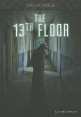 The 13th Floor | Scott R. Welvaert |