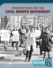 Perspectives on the Civil Rights Movement