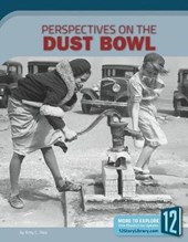 Perspectives on the Dust Bowl | Amy C. Rea |
