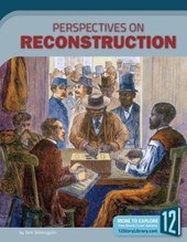 Perspectives on Reconstruction | Tom Streissguth |
