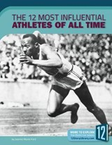The 12 Most Influential Athletes of All Time | Jeanne Marie Ford |