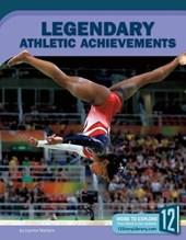 Legendary Athletic Achievements