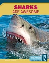 Sharks Are Awesome | Patricia Hutchison |