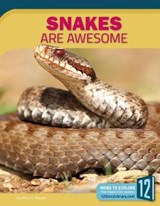 Snakes Are Awesome | Alicia Z. Klepeis |