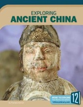 Exploring Ancient China