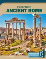Exploring Ancient Rome | Laurie J. Edwards |