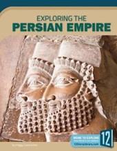Exploring the Persian Empire