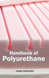 Handbook of Polyurethane