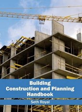 Building Construction and Planning Handbook