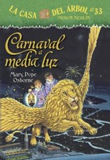 Carnaval a media luz/ Carnival at Candlelight | Mary Pope Osborne |