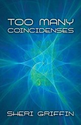 Too Many Coincidences | Sheri Griffin |