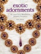 Exotic Adornments | Kelly Wiese |