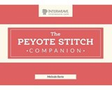 The Peyote Stitch Companion | Melinda Barta |
