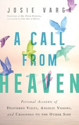 A Call from Heaven | Josie Varga |