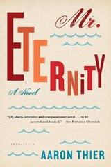 Mr. Eternity | Aaron Thier |