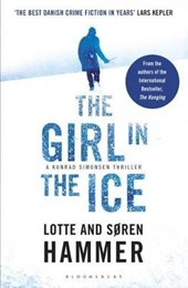 The Girl in the Ice | Hammer, Lotte ; Hammer, Søren |