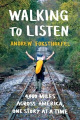 Walking to Listen | Andrew Forsthoefel |