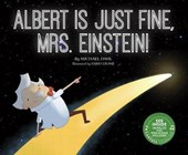 Albert Is Just Fine, Mrs. Einstein!