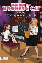Warren the Honking Cat and the Exciting Winter Recital