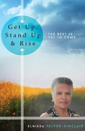 Get Up, Stand Up & Rise