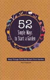 52 Simple Ways to Start a Garden